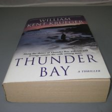 Thunder Bay a Mystery by William Kent Krueger